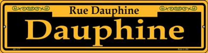 Dauphine Yellow Novelty Mini Metal Street Sign MK-1177