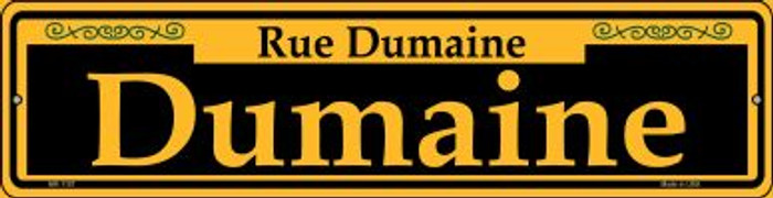 Dumaine Yellow Novelty Mini Metal Street Sign MK-1187