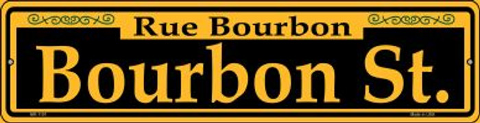 Bourbon St. Yellow Novelty Mini Metal Street Sign MK-1191