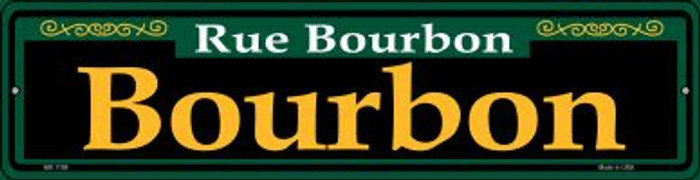 Bourbon Green Novelty Mini Metal Street Sign MK-1199