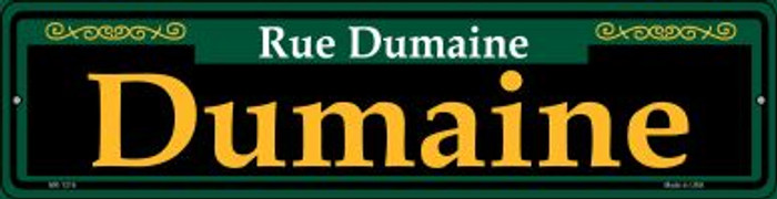 Dumaine Green Novelty Mini Metal Street Sign MK-1216