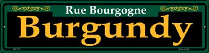 Burgundy Green Novelty Mini Metal Street Sign MK-1217