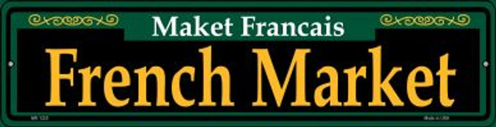 French Market Green Novelty Mini Metal Street Sign MK-1225