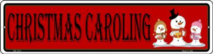 Christmas Caroling Novelty Mini Metal Street Sign MK-1316