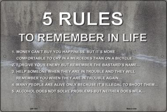 5 Rules In Life Novelty Metal Large Parking Sign LGP-1031