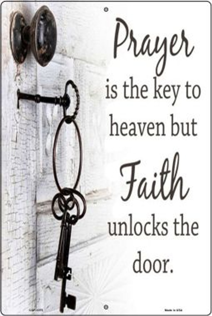 Faith Unlocks The Door Novelty Metal Large Parking Sign LGP-1075