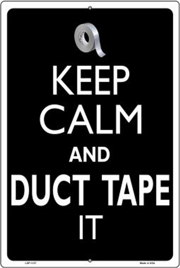 Keep Calm & Duct Tape It Novelty Metal Large Parking Sign LGP-1137