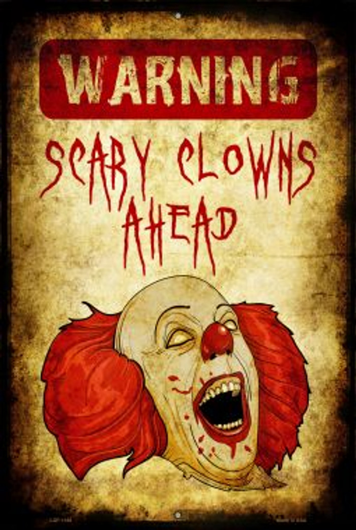 Scary Clowns Novelty Metal Large Parking Sign LGP-1168