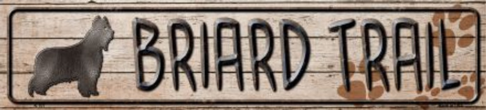 Briard Trail Novelty Metal Small Street Sign