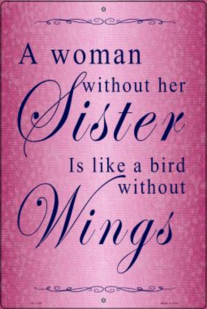 A Woman Without Her Sister Novelty Metal Large Parking Sign LGP-1198