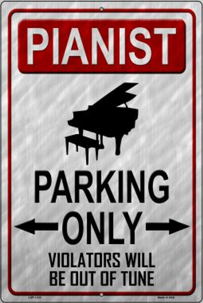 Pianist Parking Novelty Metal Large Parking Sign LGP-1210