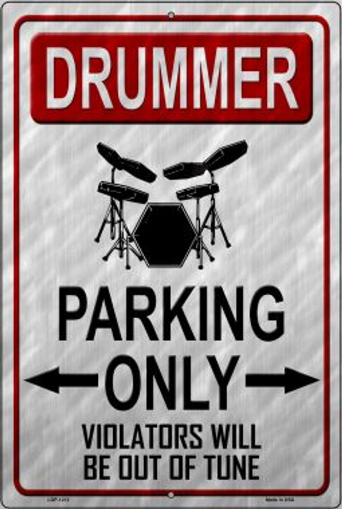 Drummer Parking Novelty Metal Large Parking Sign LGP-1212