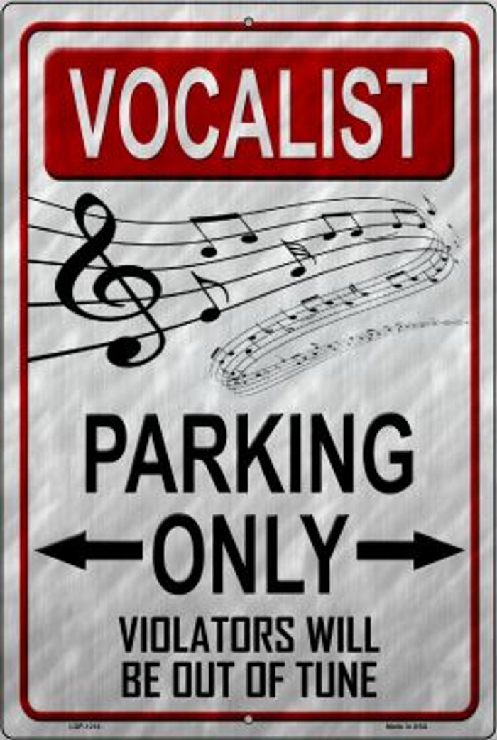 Vocalist Parking Novelty Metal Large Parking Sign LGP-1214
