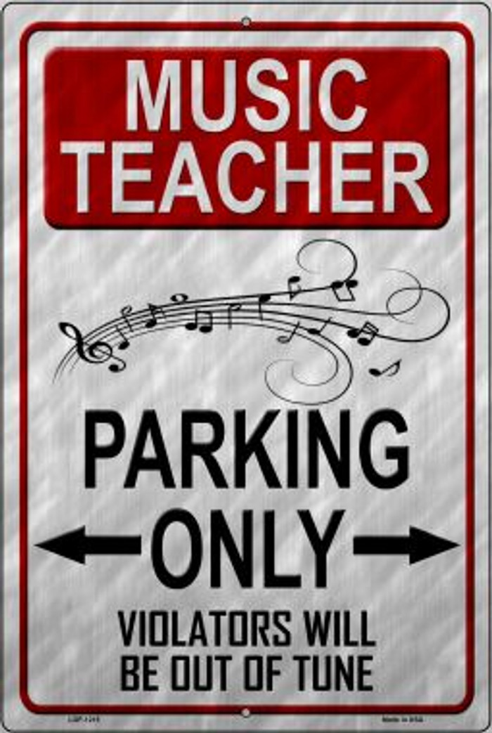 Music Teacher Parking Novelty Metal Large Parking Sign LGP-1215