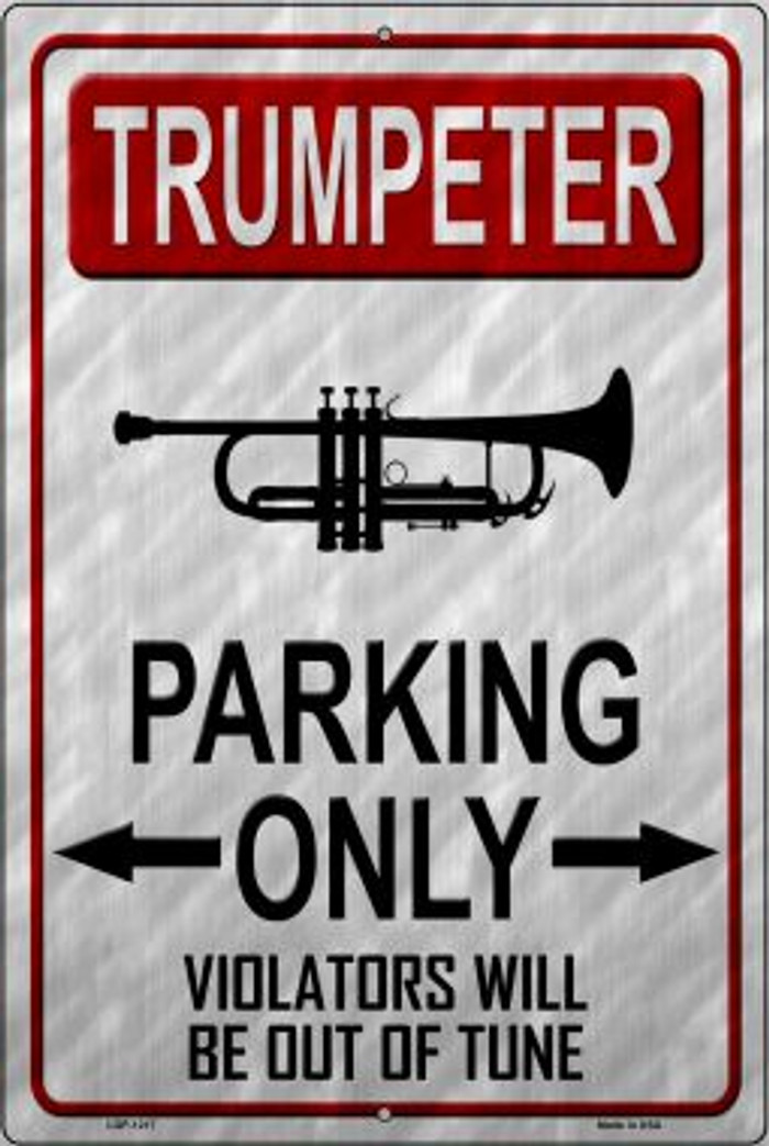 Trumpeter Parking Novelty Metal Large Parking Sign LGP-1217