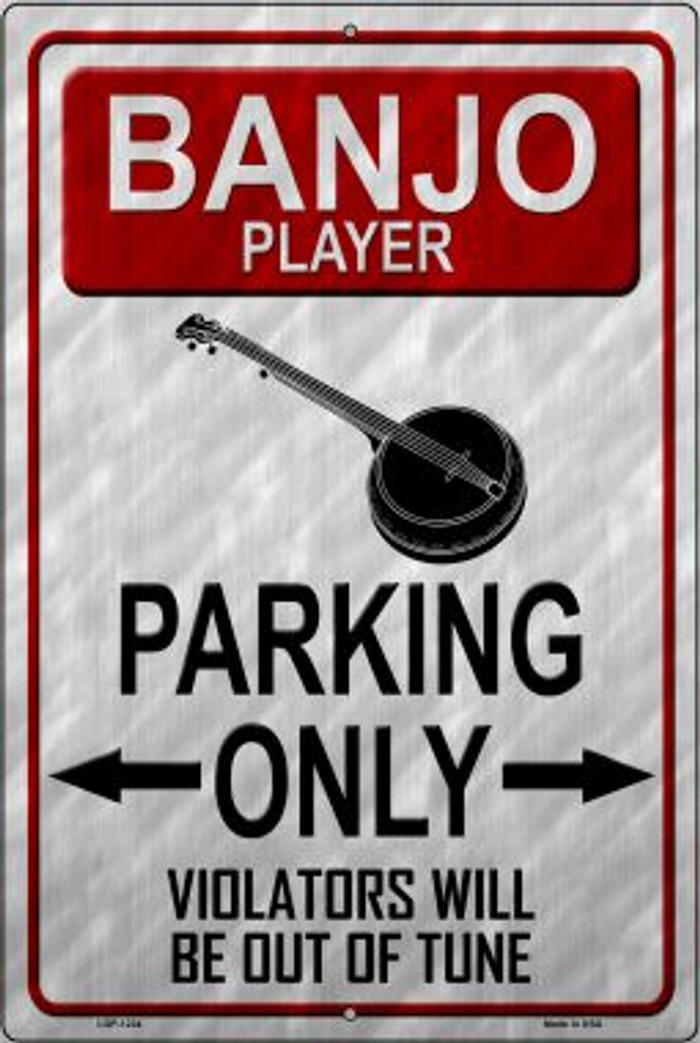 Banjo Player Parking Novelty Metal Large Parking Sign LGP-1224
