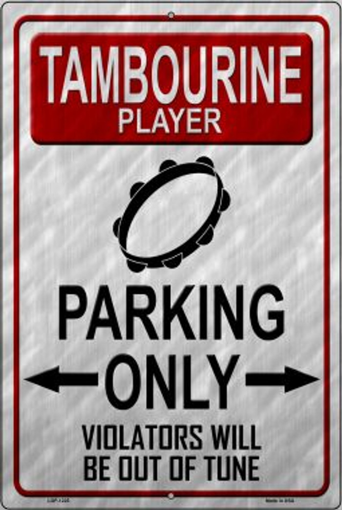 Tambourine Player Parking Novelty Metal Large Parking Sign LGP-1225