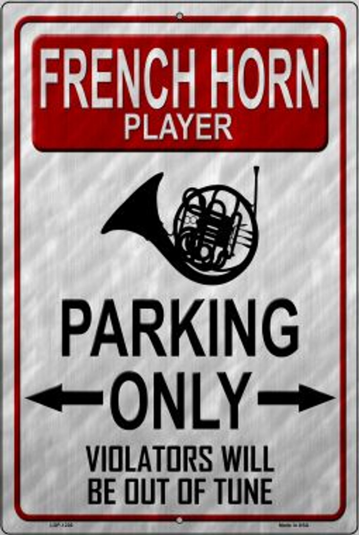 French Horn Player Parking Novelty Metal Large Parking Sign LGP-1226
