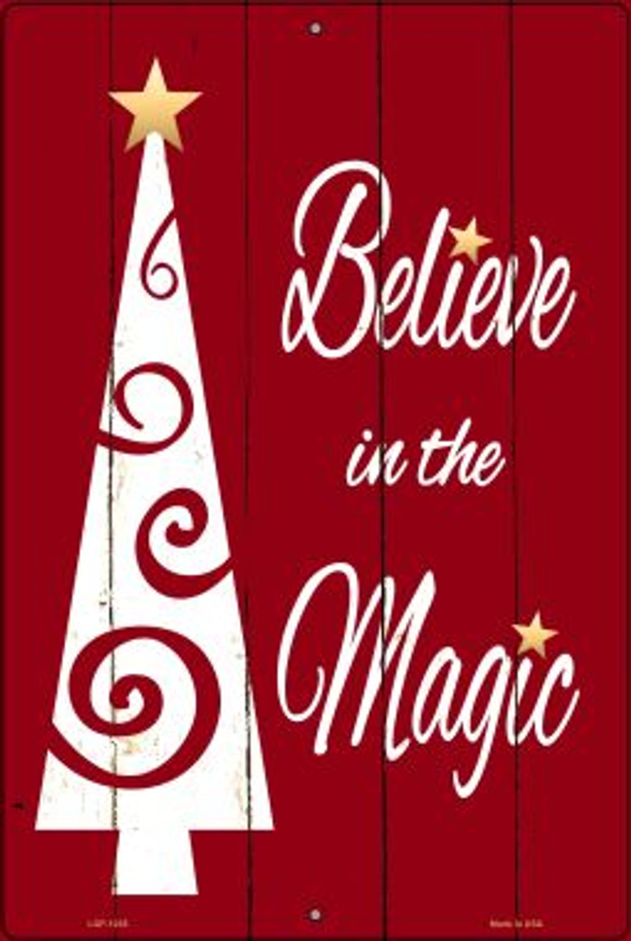 Believe In The Magic Novelty Metal Large Parking Sign LGP-1235