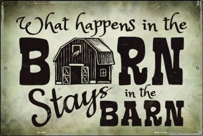What Happens In The Barn Novelty Metal Large Parking Sign LGP-1255