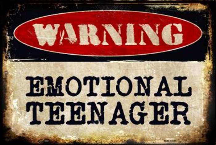Emotional Teenager Novelty Metal Large Parking Sign LGP-1352
