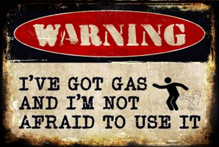 Ive Got Gas Novelty Metal Large Parking Sign LGP-1354