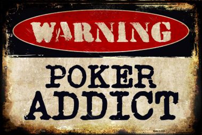 Poker Addict Novelty Metal Large Parking Sign LGP-1356