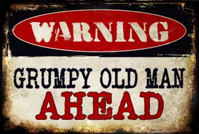 Grumpy Old Man Novelty Metal Large Parking Sign LGP-1361