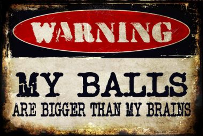 My Balls Novelty Metal Large Parking Sign LGP-1363