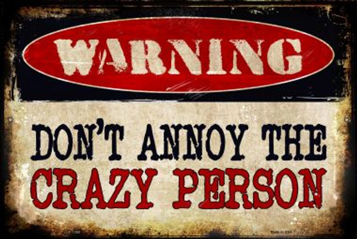 Crazy Person Novelty Metal Large Parking Sign LGP-1368