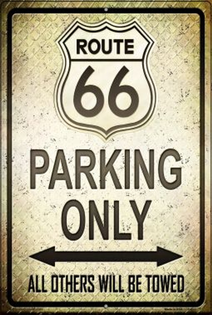 Route 66 Parking Only Novelty Metal Large Parking Sign LGP-1389