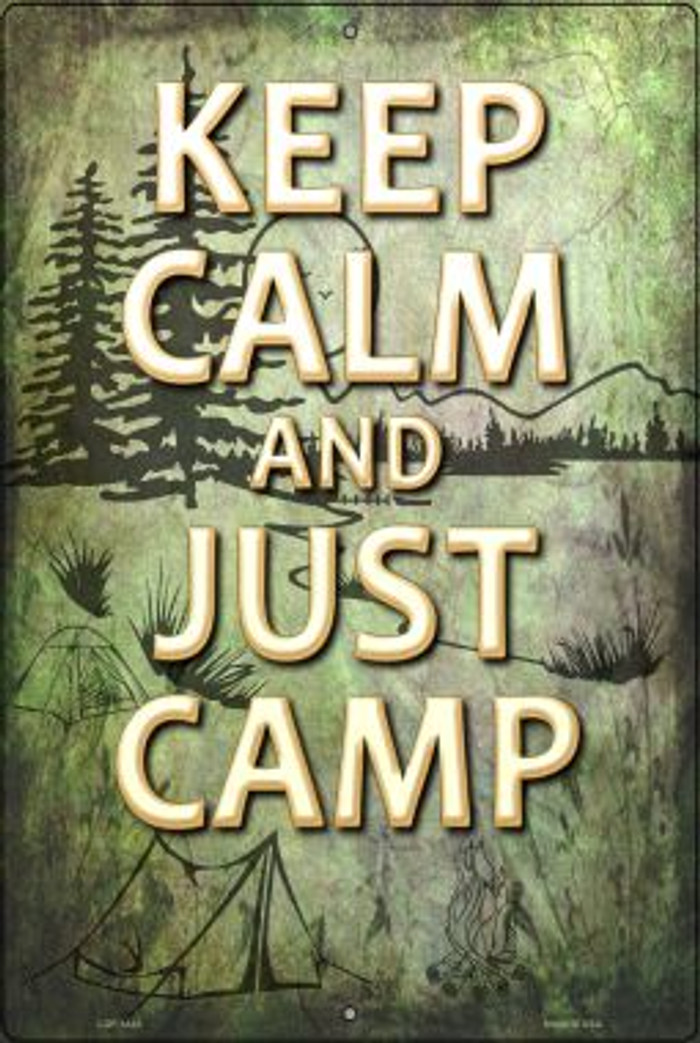 Keep Calm And Camp Novelty Metal Large Parking Sign LGP-1443