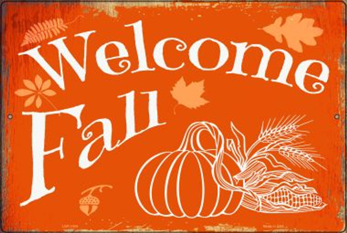 Welcome Fall Novelty Metal Large Parking Sign LGP-1454