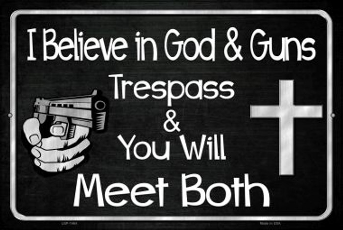God And Guns Novelty Metal Large Parking Sign LGP-1464