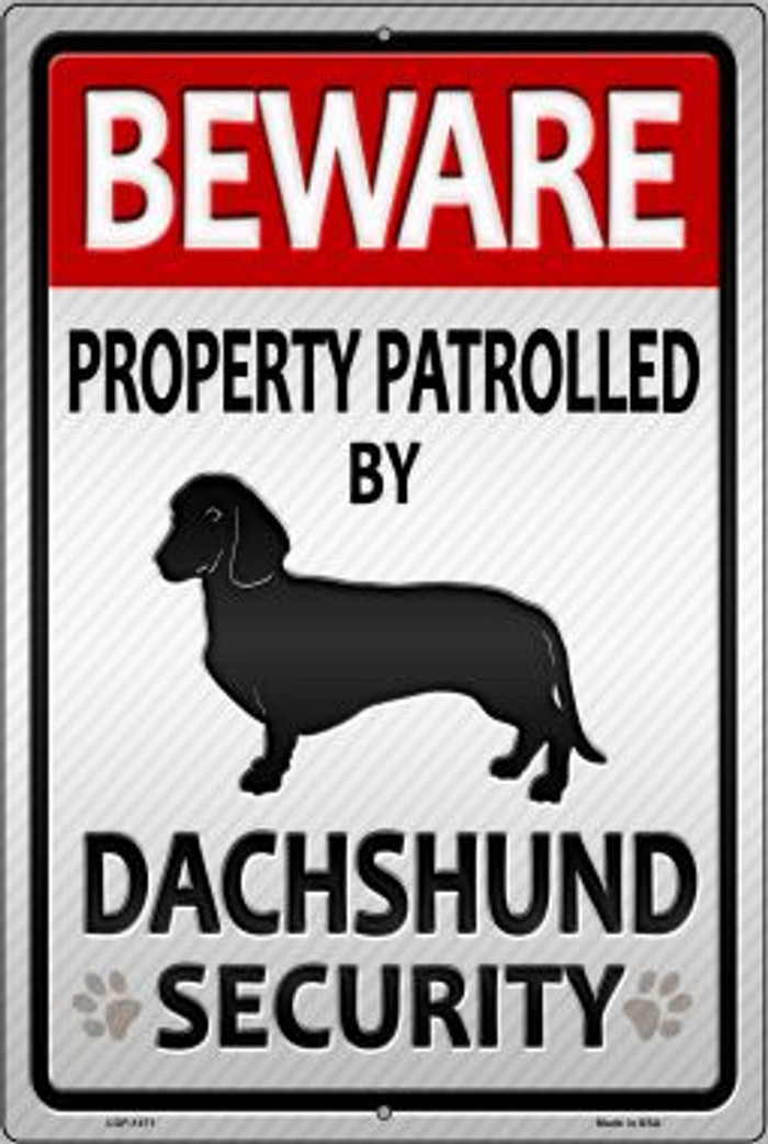Dachshund Security Novelty Metal Large Parking Sign LGP-1471