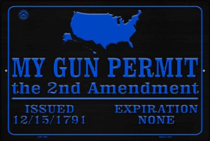 My Gun Permit Novelty Metal Large Parking Sign LGP-1489