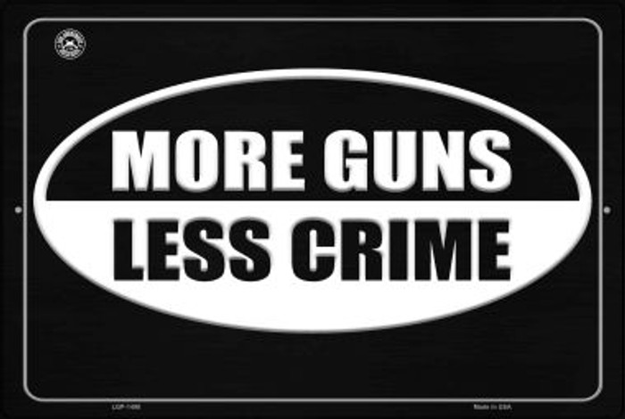 More Gun Less Crime Novelty Metal Large Parking Sign LGP-1498