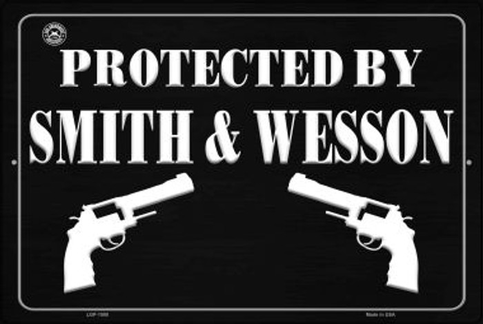 Protected by Smith and Wesson Novelty Metal Large Parking Sign LGP-1500