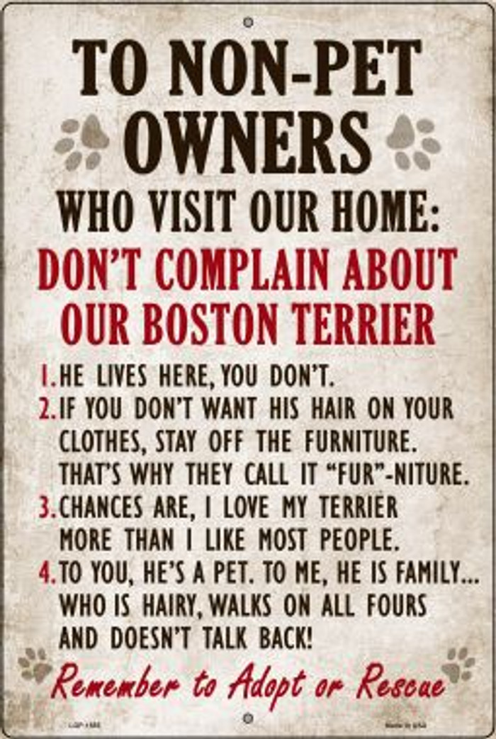 Don't Complain About Our Boston Terrier Novelty Metal Large Parking Sign LGP-1555
