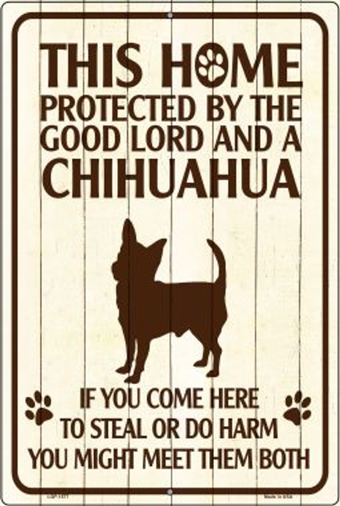 Chihuahua Protected Novelty Metal Large Parking Sign LGP-1577