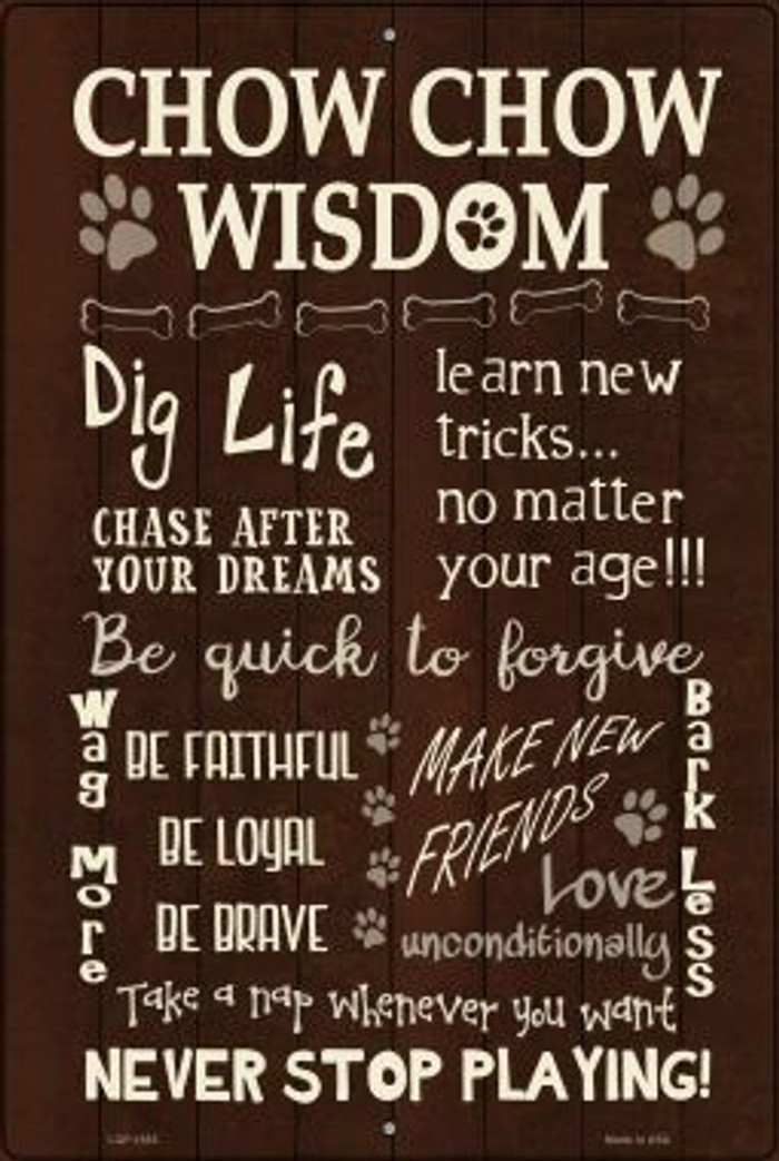 Chow Chow Wisdom Novelty Metal Large Parking Sign LGP-1653