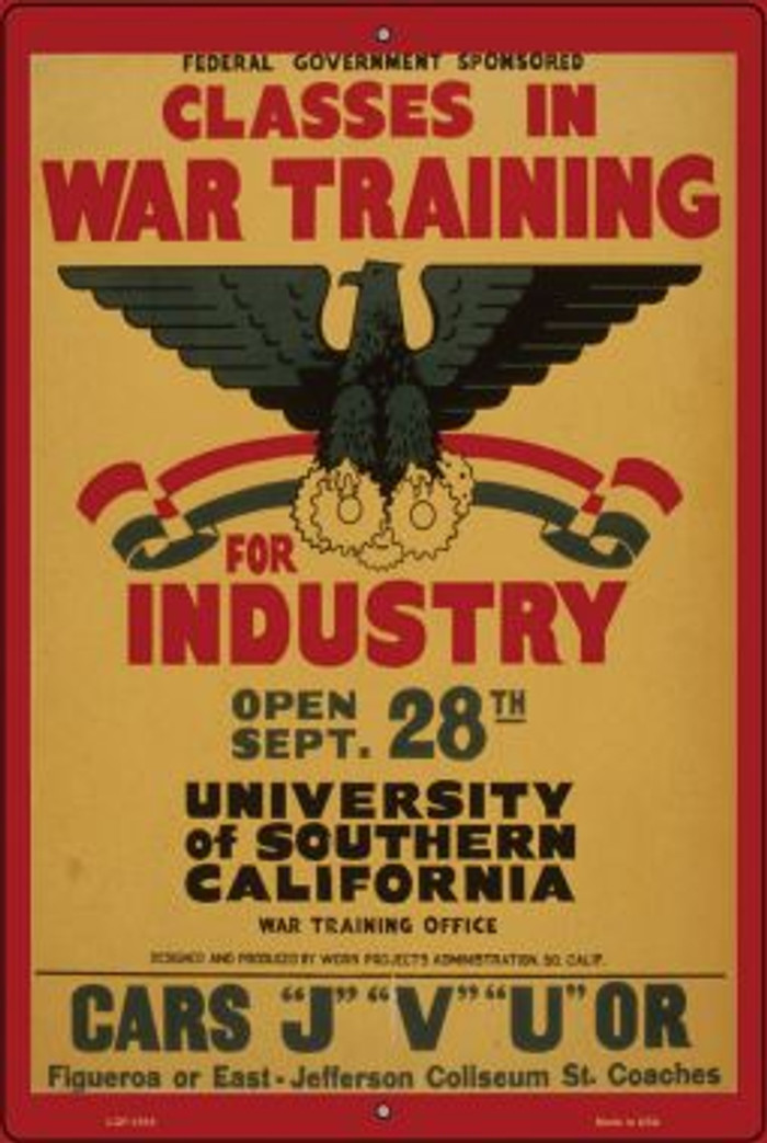 Classes in War Training Novelty Metal Large Parking Sign LGP-1816