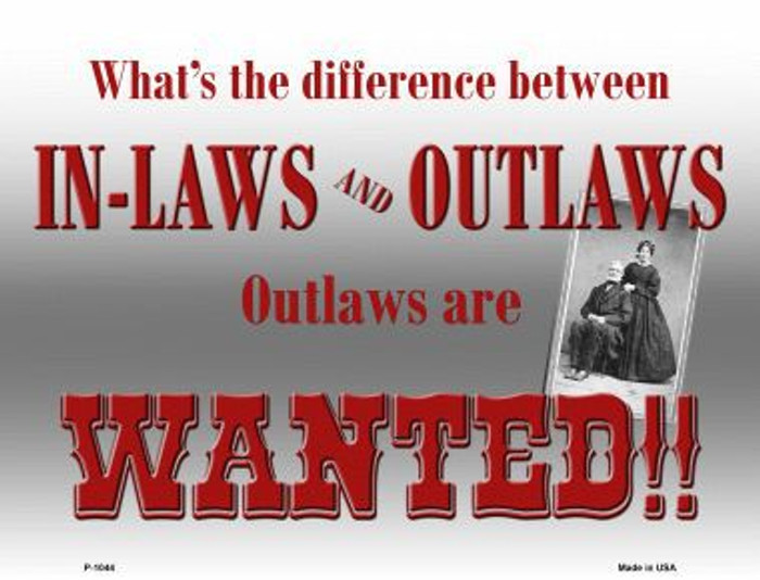 In-Laws And Outlaws Metal Novelty Parking Sign
