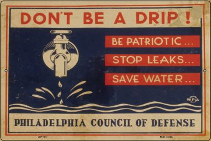 Dont Be a Drip Vintage Poster Novelty Metal Large Parking Sign LGP-1944