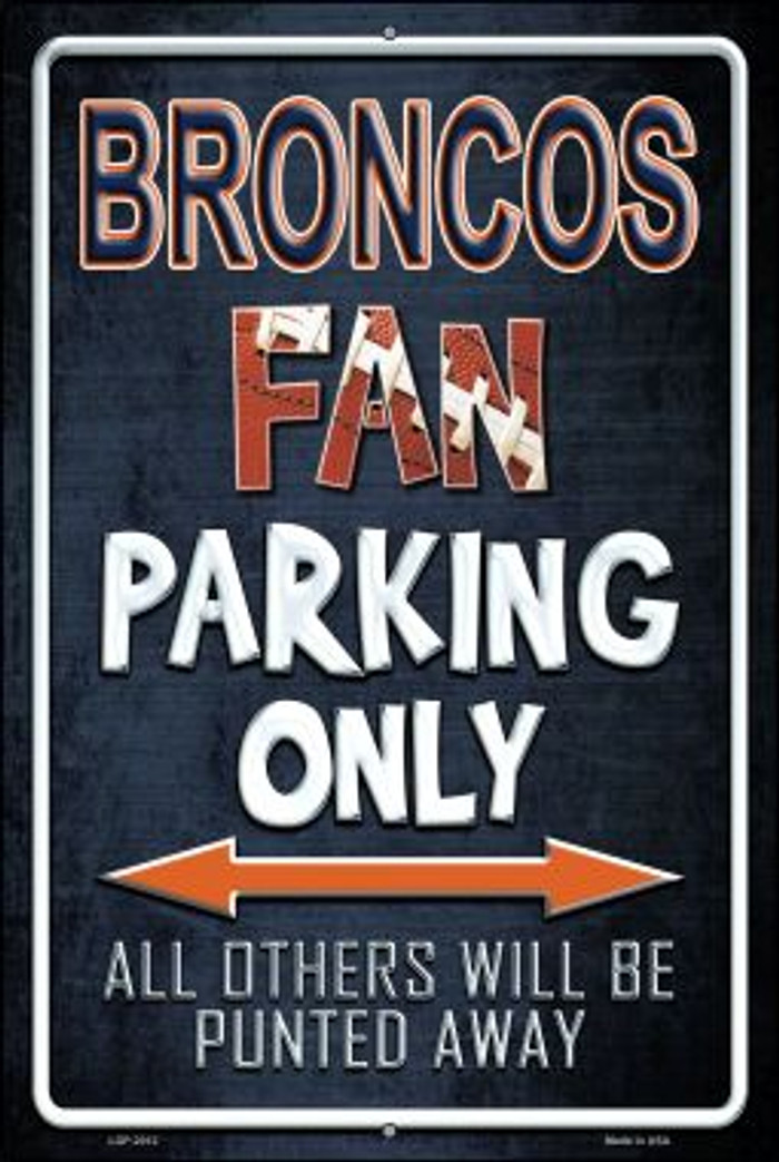 Broncos Novelty Metal Large Parking Sign LGP-2012