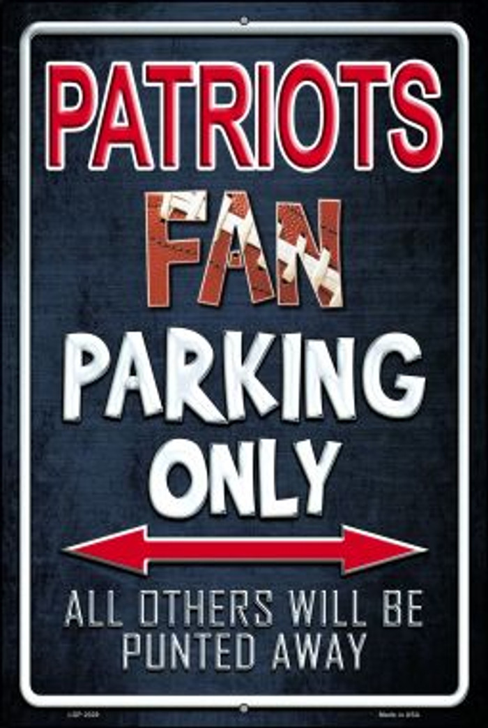 Patriots Novelty Metal Large Parking Sign LGP-2029