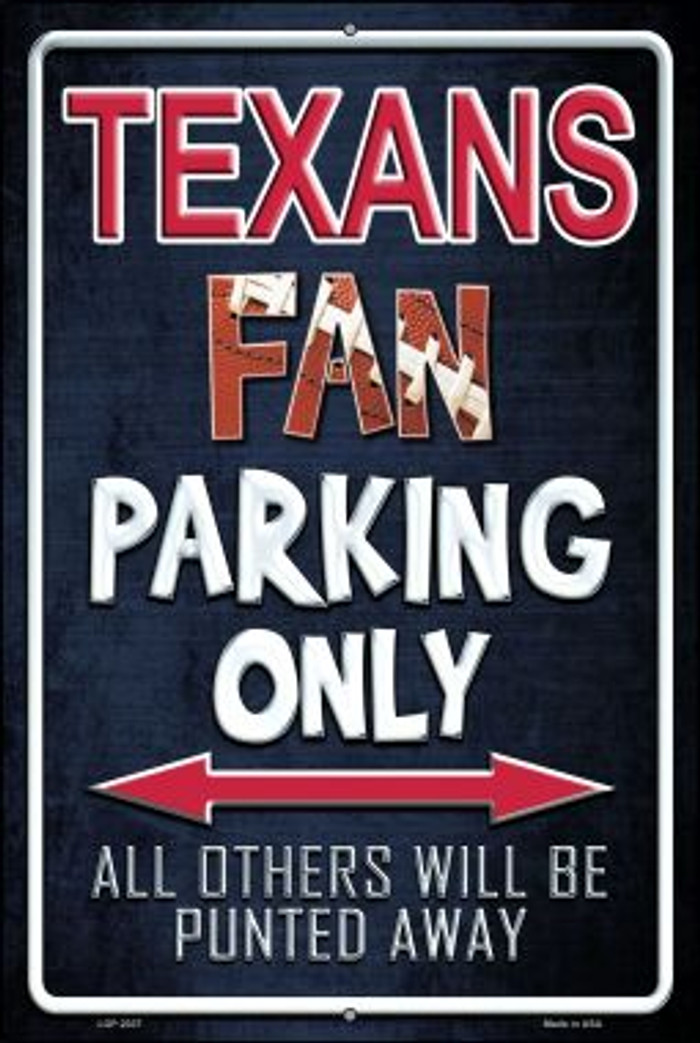 Texans Novelty Metal Large Parking Sign LGP-2037