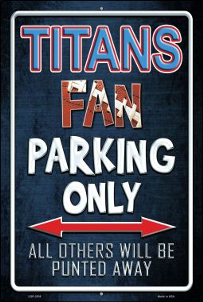 Titans Novelty Metal Large Parking Sign LGP-2038