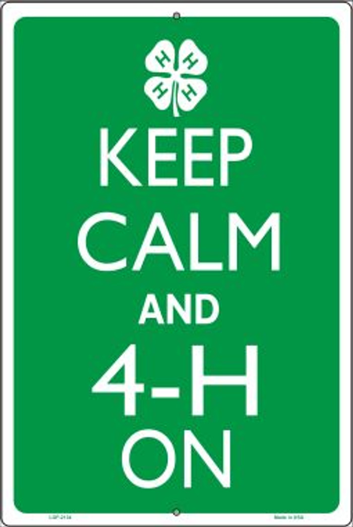 Keep Calm And 4-H On Novelty Metal Large Parking Sign LGP-2134