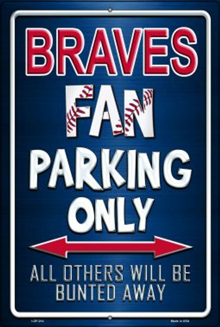 Braves Novelty Metal Large Parking Sign LGP-214